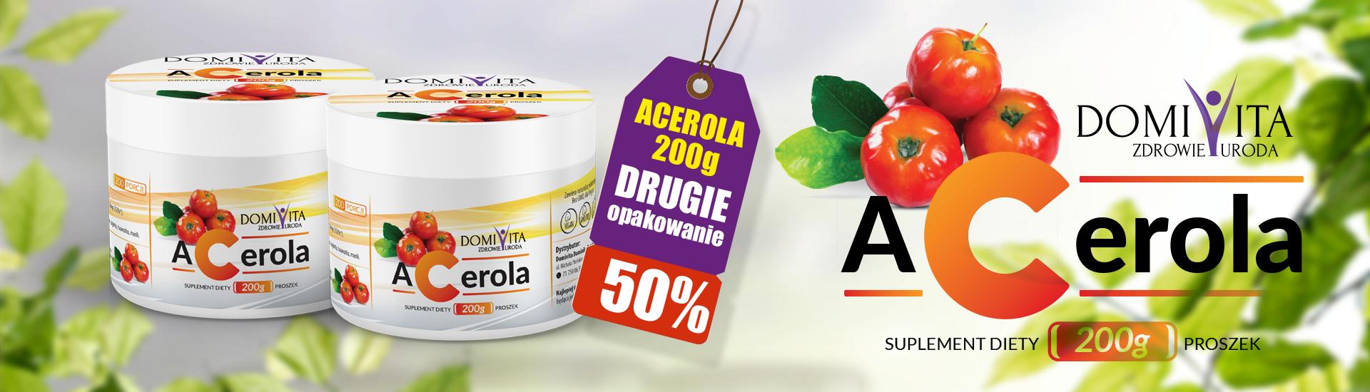 Acerola 200g + 50% na drugie opakowanie